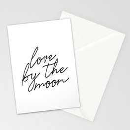Live by the sun love by the moon (2 of 2) Stationery Cards