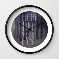 fght ff yr dmns II Wall Clock