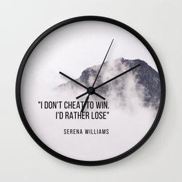 """""""I don't cheat to win. I'd rather lose"""" Serena Williams Wall Clock"""
