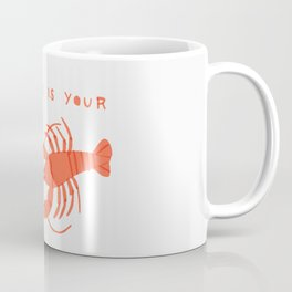 The World is Your Lobster Coffee Mug