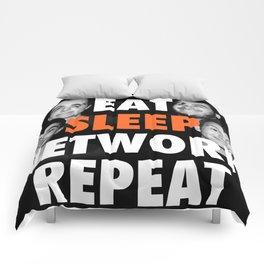 Eat Sleep NETWORK Repeat.  Comforters