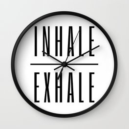 Inhale. Exhale. Wall Clock