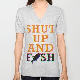 Shut Up And Fish Colorful Unisex V-Neck