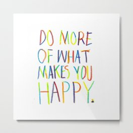 Positive Quote Metal Print