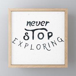NEVER STOP EXPLORING Black and White Vintage Framed Mini Art Print
