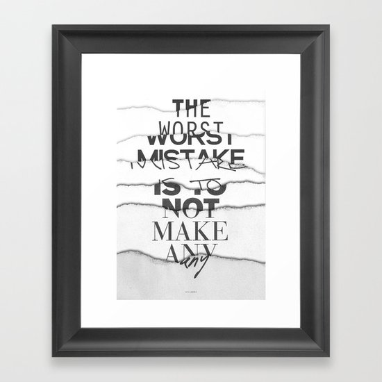 The Worst Mistake Framed Art Print