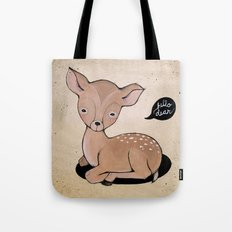 Hello Dear Tote Bag