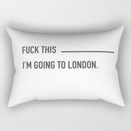 I'm going to London Rectangular Pillow