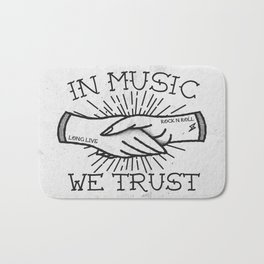In Music We Trust Bath Mat