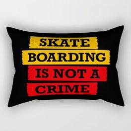 Skateboarding is not a crime Rectangular Pillow