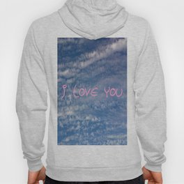 I love you,love,sky,cloud,girl, romantic,romantism,women,heart,sweet Hoody