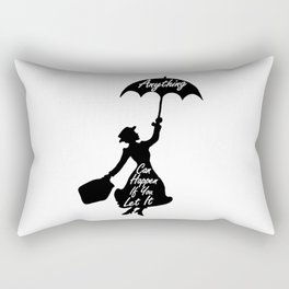 Anything Can Happen If You Let It - Mary Poppins Quote Rectangular Pillow