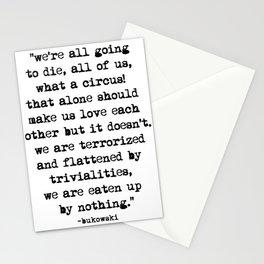 Charles Bukowski Quote Circus Stationery Cards