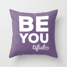 Be-You-Tiful Positive Quote Throw Pillow
