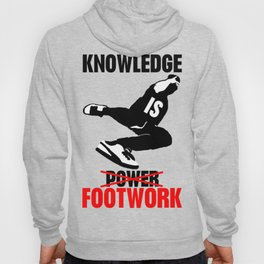 Knowledge is footwok Hoody