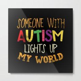 Autism Autistic Son Daughter Metal Print
