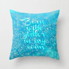 Glitter in my Veins (Photo of Glitter) Throw Pillow