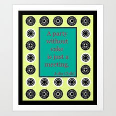 Let There Be Cake Art Print