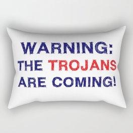Warning the trojans are coming Rectangular Pillow