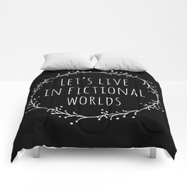 Let's Live in Fictional Worlds - Inverted Comforters