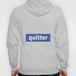 quitter Hoody
