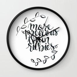 more precious than rubies Wall Clock