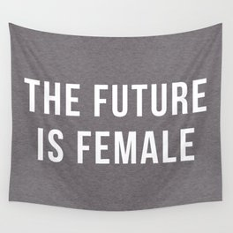 Future Is Female Quote Wall Tapestry