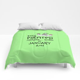 Real Pirates are born in JANUARY T-Shirt Dslix Comforters