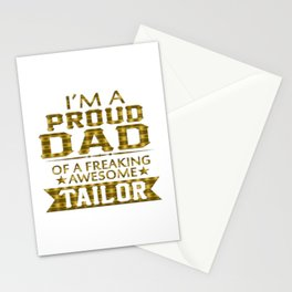 I'M A PROUD TAILOR'S DAD Stationery Cards