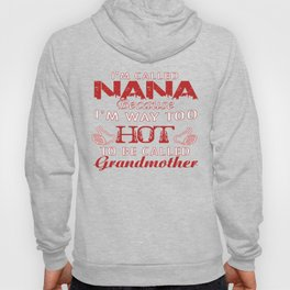 I'M CALLED NANA Hoody