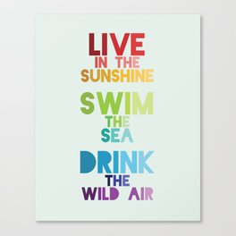 Live in the Sunshine Canvas Print