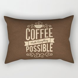 Lab No.4 -Coffee Make Everything Possible Life Inspirational Quotes poster Rectangular Pillow