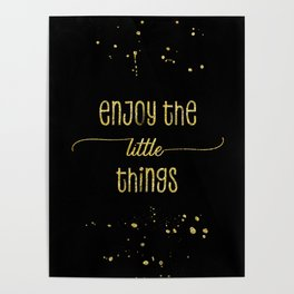 TEXT ART GOLD Enjoy the little things Poster