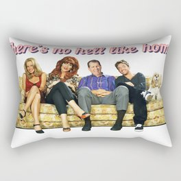 There's no hell like home Rectangular Pillow