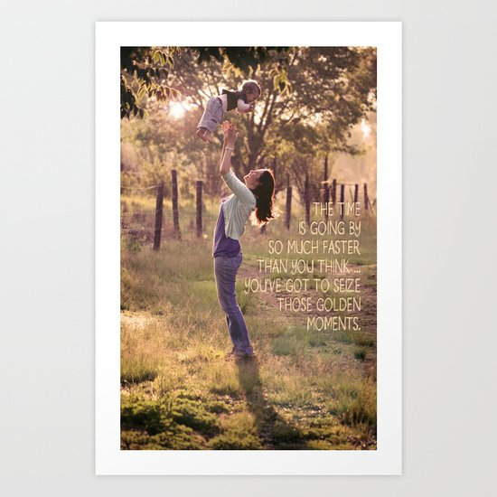Seize those Golden Moments Art Print