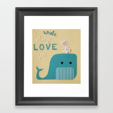 I Whale Always Love You Framed Art Print