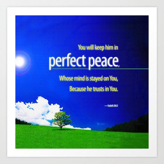 Perfect Peace Art Print