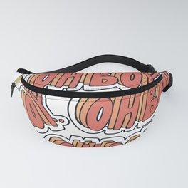 Oh Boy Fanny Pack