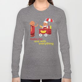 make me one with everything Long Sleeve T-shirt
