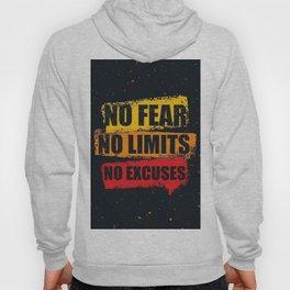 No fear No limits No excuses Hoody