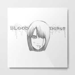 Blood Thirst Metal Print