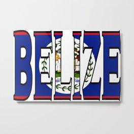 Belize Font with Belizean Flag Metal Print