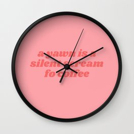 silent scream for coffee Wall Clock