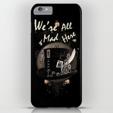 We're All Mad Here (Steampunk) iPhone 6s Plus Slim Case