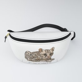 You Mean an Ocelot to Me Fanny Pack