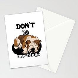 Don't do mornings,cute bulldog Stationery Cards