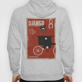 Django Unchained, Quentin Tarantino, alternative movie poster, Leonardo DiCaprio, Jamie Foxx Hoody