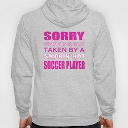 Taken by a Soccer Player Hoody