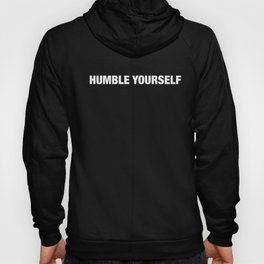 Humble Yourself Hoody