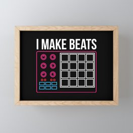 I make beats - Funny Beat Producer DJ Gifts Framed Mini Art Print